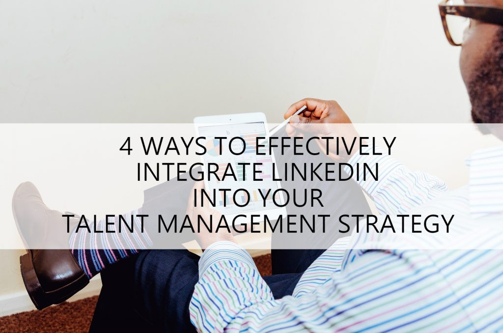 linkedin and talent management strategy