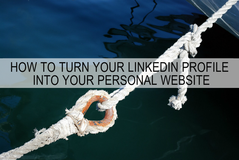 turn linkedin profile into your personal website