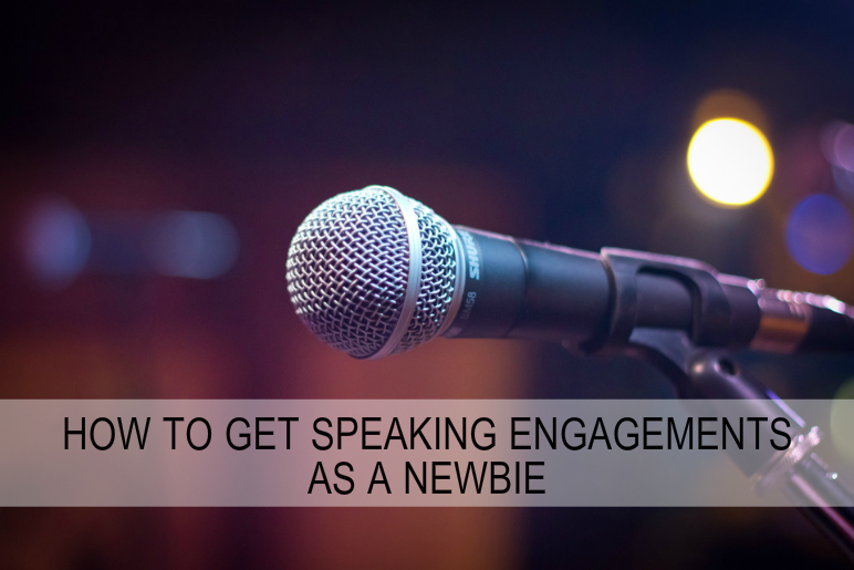 speaking engagements as a newbie